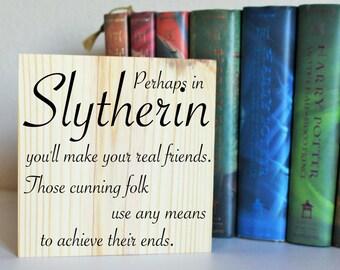 Slytherin House Sign/Shelf Sitter, Harry Potter Sign, Harry Potter Quote Decor, Slytherin Gift, Potterhead Gift, Potter Wall Decor