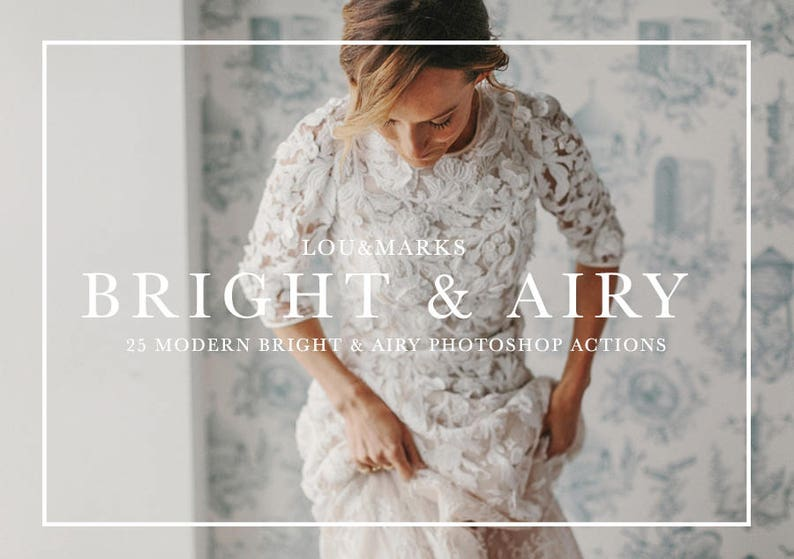 25 Bright And Airy Photoshop Actions