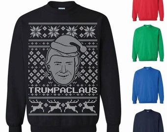 Donald Trump Trumpaclaus Ugly Christmas Sweater Christmas Sweatshirt