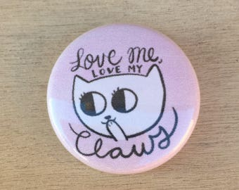 Love my Claws Pin / Cat Pins / Kitty Pin / Anti Declaw Pin / Cute Cat Pin / Cat Pins / Kitty Pins / Cat Lady Pin / Gifts for Cat People