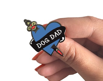 Dog Dad Enamel Pin - Proceeds Support Rescue Dogs In High Kill Shelters
