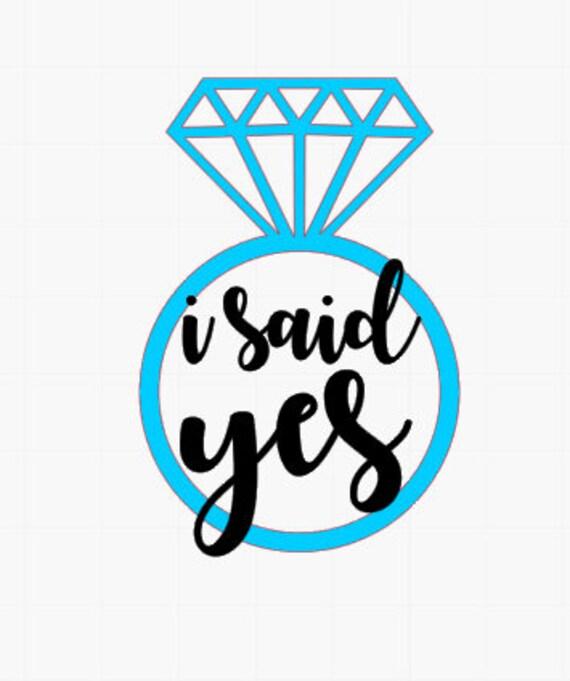 I said yes // I said yes quote // engagement sticker // yeti decal for  women // yeti decal // wedding decal // wedding sticker // mug decal