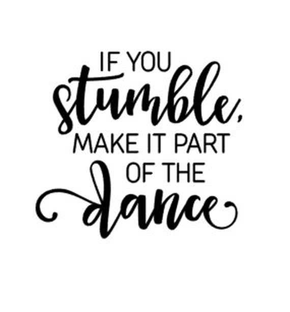 Dance Quote / Motivational Quote / Dance Mom