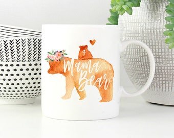 Mama Bear, Mama Bear Mug, Gifts for Mom, Mother's Day Gift, Mom Gift, Coffee Mug, Custom Mug, Personalized Mug, Mother's Day Mug, Mom Mug