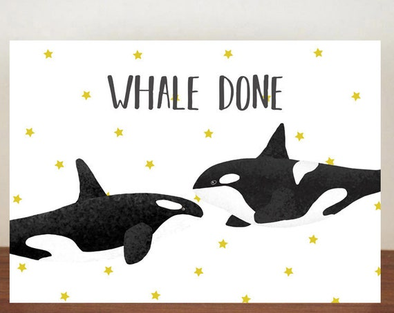 Whale Done Orca Card, Congratulations, Whale, Whale Card, Animal Card, Well Done Card, New Job Card, Achievement Card, Qualified, Orca Card