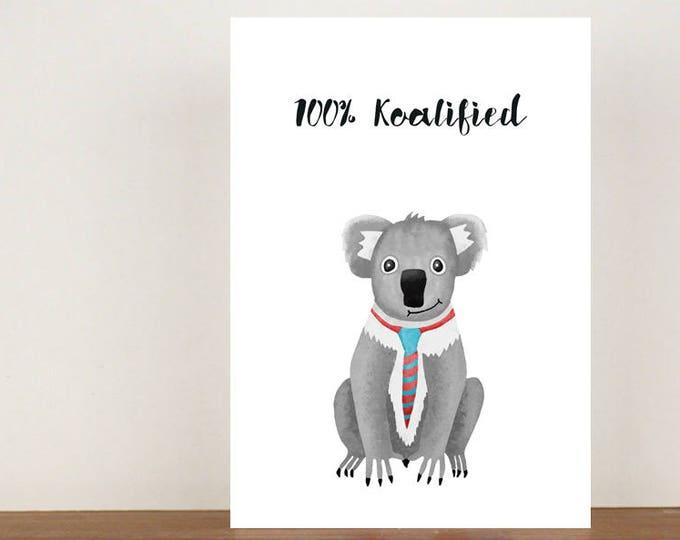100% Koalified, Congratulations, Koala Card, Animal Card, Well Done Card, New Job Card, Achievement Card, Qualified
