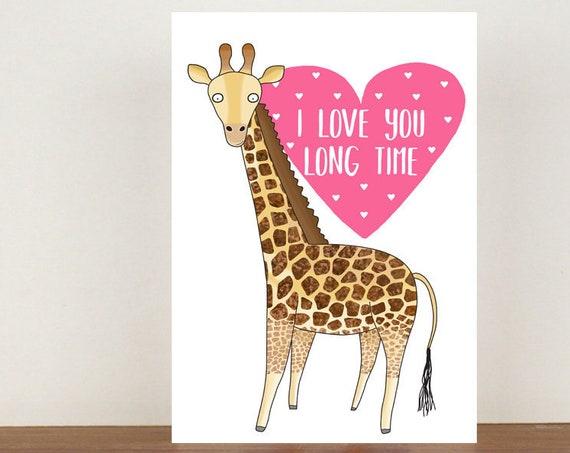 I Love You Long Time, Card, Giraffe Card, Love, Valentines Card, Happy Valentines Day, Love Card, Giraffe, Giraffe Anniversary Card