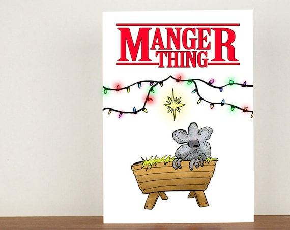 Manger thing christmas card. stranger things, card, greeting card, christmas card, chritsmas, blank card