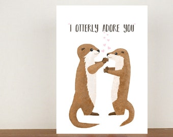 I Otterly Adore You, Card, Greeting Cards, Otter Card, Love Card, Anniversary Card, Valentines Day, Otter, Anniversary, Love, Otters