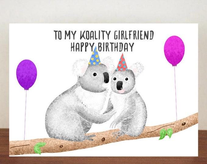 To My Koality Girlfriend/Boyfriend Happy Birthday, Card, Greeting Card, Birthday Card, Koala Card, Koala Birthday Card, Girlfriend Card