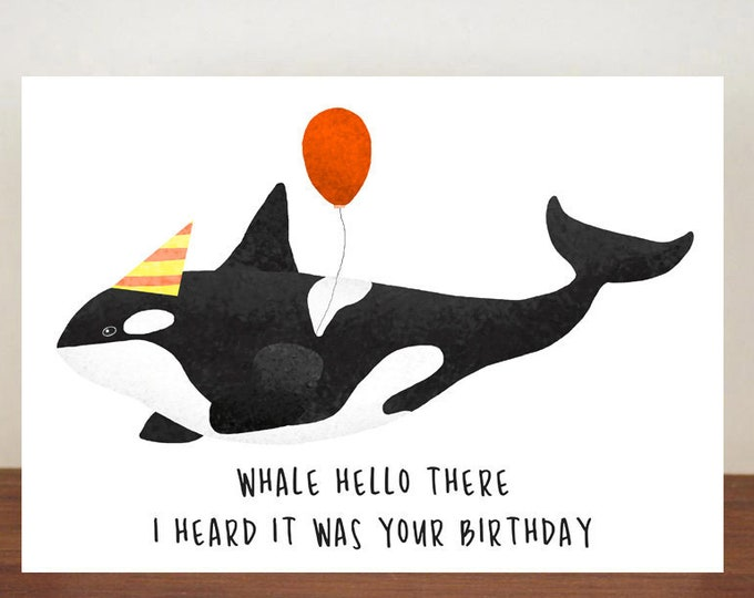 Orca Whale Hello There I Heard It Was Your Birthday, Killer Whale, Birthday Card, Card, Greeting Card, Whale, Whale Birthday Card, Orca Card