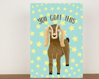 You Goat This Card, Congratulations Card, Congratulations, Card, Goat, Goat Card, New Job, New Job Card