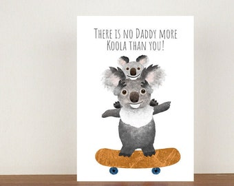 There Is No Daddy More Koola Than You Card, Greeting Card, Animal Card, Fathers Day Card, Fathers Day, Koala, Koala Card
