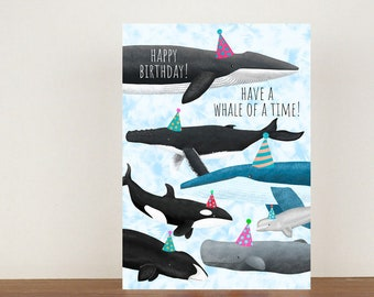 Happy Birthday Have A Whale Of A Time, Birthday Card, Card, Greeting Card, Whale, Whale Birthday Card, Funny Card, Fin Whale, Beluga Whale