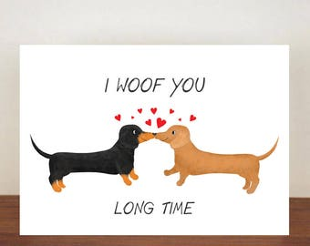I Woof You Long Time Anniversary Card Greeting Dog Dachshund Love Valentines Day