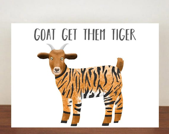 Goat Get Them Tiger Card, Go Get Them Tiger, Congratulations Card, Congratulations, Card, Goat, Goat Card, New Job, New Job Card