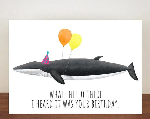 Whale Hello There I Heard It Was Your Birthday, Birthday Card, Card, Greeting Card, Whale, Whale Birthday Card, Funny Card, Fin Whale