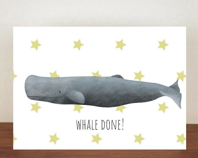 Whale Done Sperm Whale Card, Congratulations, Whale, Whale Card, Animal Card, Well Done Card, New Job Card, Achievement Card, Qualified