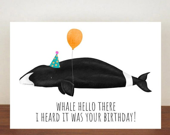Whale Hello There I Heard It Was Your Birthday, Birthday Card, Card, Greeting Card, Whale, Whale Birthday Card, Funny Card, Bowhead Whale