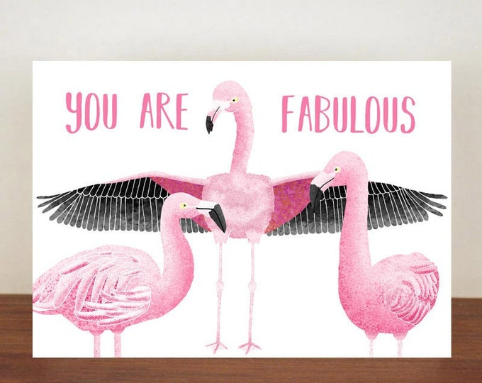 You Are Fabulous Card, Greeting Card, Best Friend Card, Friend Card, Flamingo Card, Flamingo, Thank You Card, Bird Card