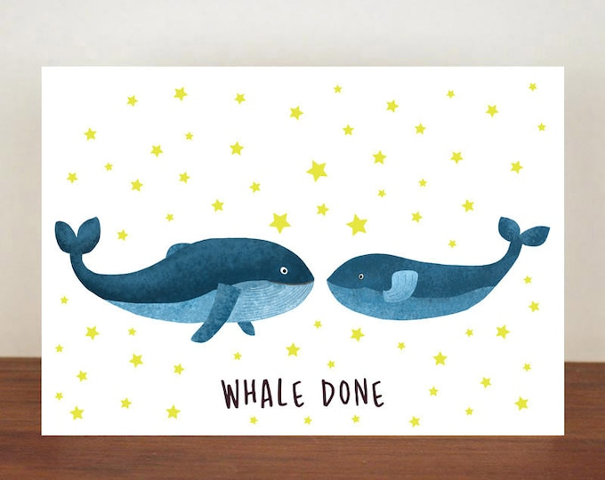 Whale Done, Congratulations, Whale, Whale Card, Animal Card, Well Done Card, New Job Card, Achievement Card, Qualified