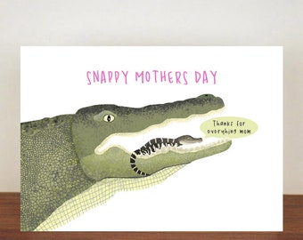 Snappy Mothers Day Card, Alligator, Greeting Card, Animal Card, Alligator Card, Blank Cards, Mothers Day Card, Thank You Card