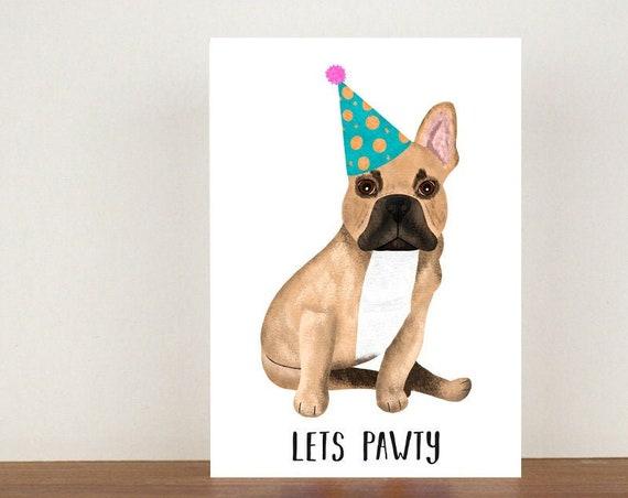 Lets Pawty Card, Card, Greeting Card, Birthday Card, Dog Card, Dog Birthday Card, Friend Birthday Card, French Bulldog Birthday Card