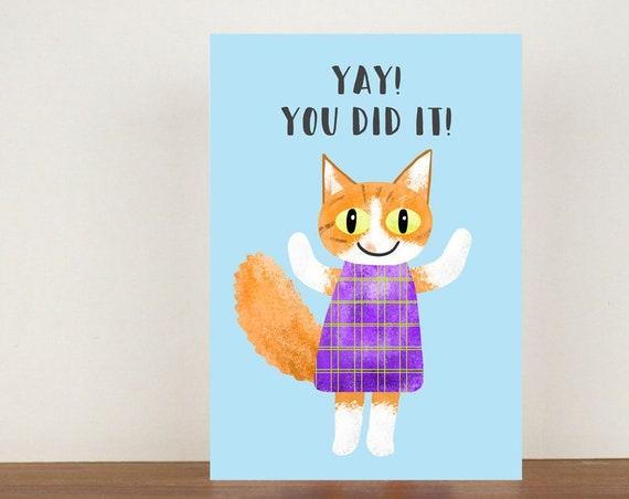 Yay! You Did It! Card, Congratulations Card, Congratulations, Card, Cat, Cat Card, New Job, New Job Card