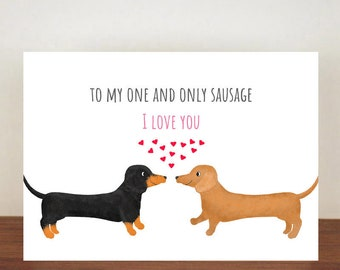 To My One And Only Sausage I Love You Anniversary Card, Card, Greeting Card, Dog Card, Dachshund Card, Love Card, Anniversary Card