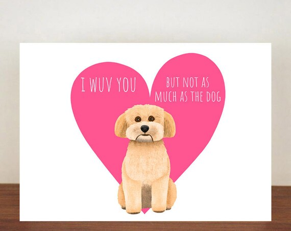 Havanese I Wuv You But Not As Much As The Dog Anniversary Card, Cards, Love, Dog card, Love Card, Dogs, Dog Love Card