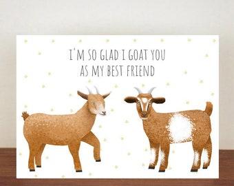 I'm So Glad I Goat You As My Best Friend Card, Greeting Card, Best Friend Card, Friend Card, Goat, Goat Card, Thank You Card