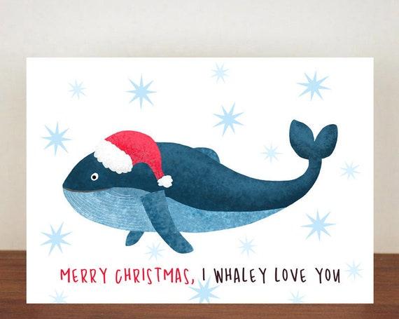 Merry Christmas I Whaley Love You, Christmas Card, Greeting Cards,  Whale Card, Happy Christmas, Whale, Animal Christmas Cards