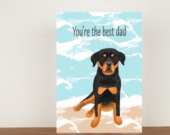 You're The Best Dad Card, Greeting Card, Animal Card, Fathers Day Card, Fathers Day, Rottweiler, Rottweiler Card