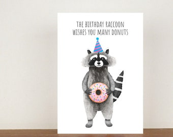 The Birthday Raccoon Wishes You Many Donuts Birthday Card, Card, Birthday Card, Birthday, Friend Birthday Card, Greeting Card