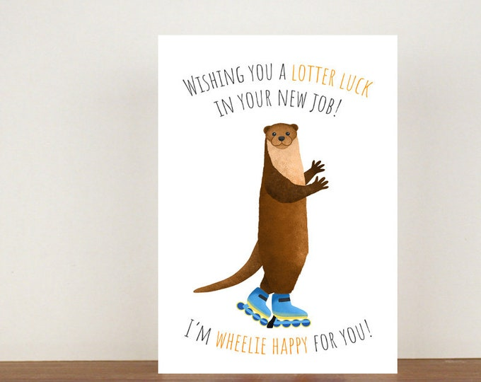 Wishing You A Lotter Luck Card In Your New Job, Good Luck Card, Good Luck, Card, Otter Card, New Job, New Job Card, Congratulations Card