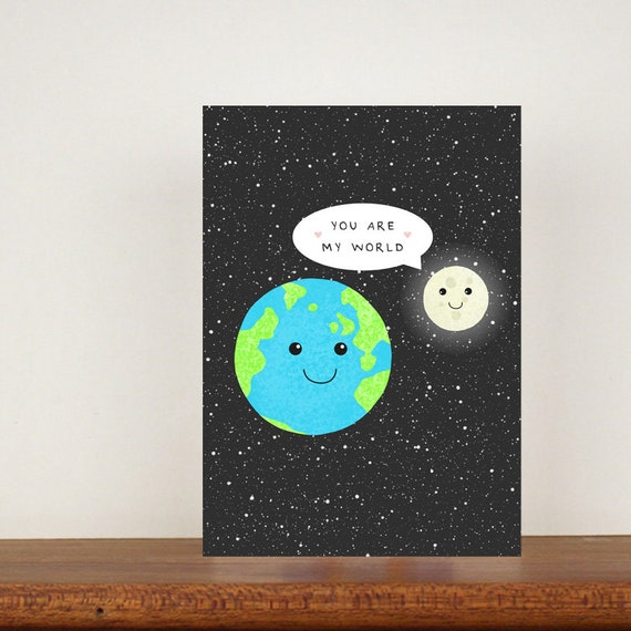You Are My World, Card,  Anniversary Card, Greeting Card, Space Card, Valentines Day Card, Cute Love Card, You Mean The World To Me