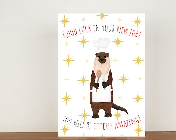 Good Luck In Your New Job, Good Luck Card, Good Luck, Card, Otter Card, New Job, New Job Card, Congratulations Card