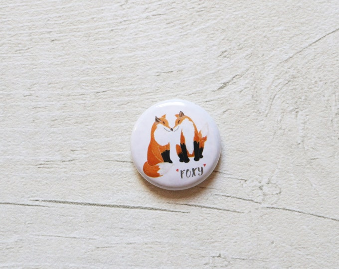 Foxy 1 inch Button Badge, Pin Badge, Badge, Button Badge, Fox, Fox Pin badge, Fox Badge, Fox Button Badge