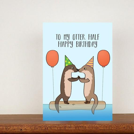 Alla Mia Otter Mezza Happy Birthday Card 2 Biglietti Di Etsy