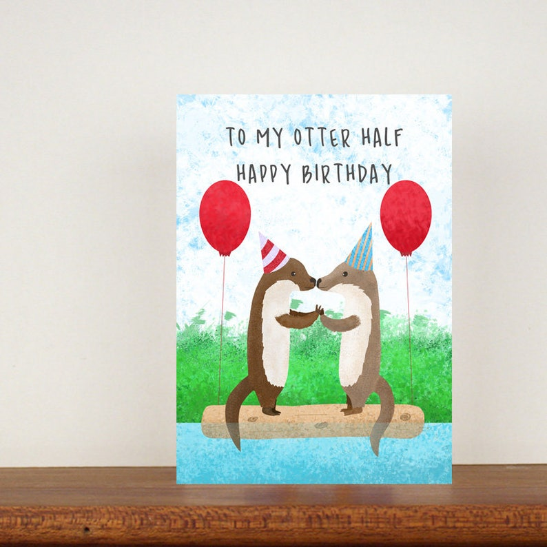 To My Otter Half Happy Birthday Greeting Cards Card