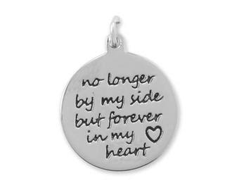 No Longer by my side, but forever in my heart sterling silver oxidized pendant , love