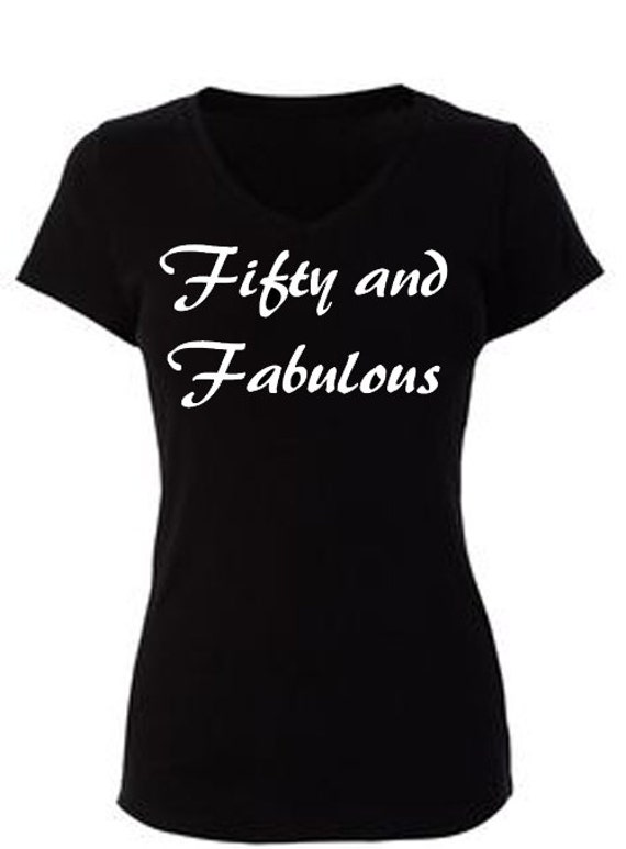 Fifty Fabulous Womens T Shirt Happy Birthday