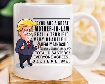 More Colors Trump Mug Mother In Law Gift