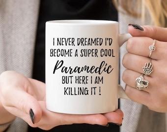 Paramedic Mug, Paramedic Gift, Gift For Paramedic, Personalized Paramedic, Funny Paramedic Gift, Paramedic Graduation Gift, EMT Gift