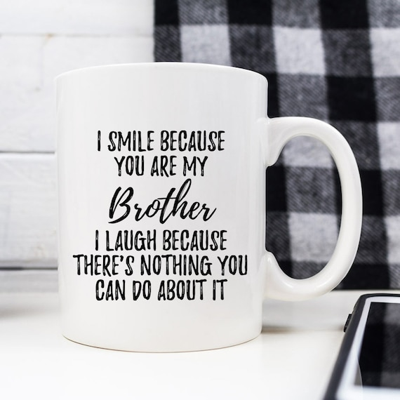 Brother Mug Gift From Sister Gifts For