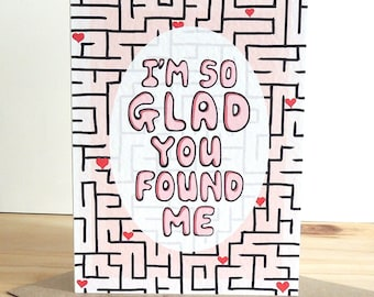 """Romantic """"I'm So Glad You Found Me"""" Card 