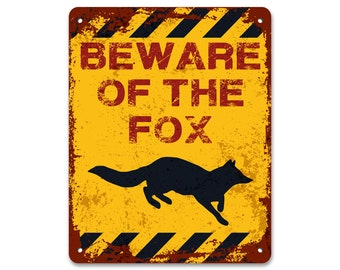 Beware of the Fox | Funny Sign | Foxy Lady | Metal Sign | Vintage Effect