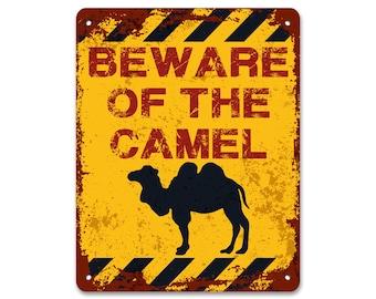 Beware of the Camel | Vintage Sign | Metal Sign | Vintage Effect