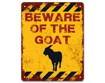 Beware of the Goat | Garden Sign | Metal Sign | Vintage Effect