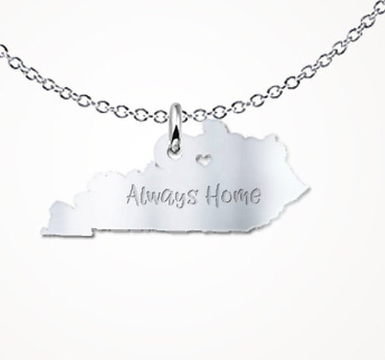 Kentucky Always Home Gift Necklace - Solid Sterling Silver - Kentucky on kentucky state badge, kentucky state hat, kentucky state beads, kentucky state book, kentucky state shield, kentucky state tie, kentucky state cap, kentucky state scarf, kentucky big top, kentucky state black, kentucky state cut out, kentucky state art, kentucky state gold, kentucky state door hanger, kentucky state metal, kentucky state home, kentucky state bracelet bangle, kentucky state charm, kentucky state shirt, kentucky state silhouette,
